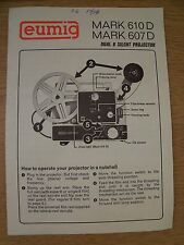 Instructions cine projector EUMIG MARK 610D 607D dual 8 silent