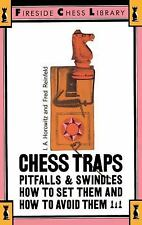 Chess Traps: Pitfalls And Swindles (Fireside Chess Library), Reinfeld, Fred, Hor