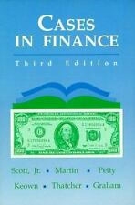Cases in Finance by J. William Petty, John D. Martin, David F., Jr. Scott,...