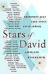 Stars of David : Prominent Jews Talk about Being Jewish by Abigail Pogrebin