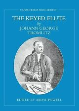 The Keyed Flute by Johann George Tromlitz (Early Music Series)-ExLibrary