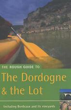 The Rough Guide to Dordogne and the Lot (Rough Guide T