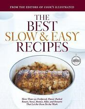 Best Slow and Easy Recipes: More than 250 Foolproof, Flavor-Packed Roasts, Stew