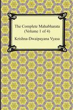 The Complete Mahabharata by Krishna Dwaipayana Vyasa (2013, Paperback)