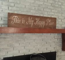 "Large Rustic Wood Sign - ""This is my Happy Place"" - 3 Feet Long!!!!"