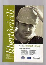 liberta' civili - immigrati e lavoro - autori vari - augustvetsre