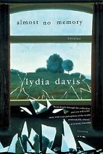 Almost No Memory: Stories by Lydia Davis (Paperback / softback)