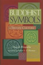Buddhist Symbols in Tibetan Culture : An Investigation of the Nine Best-Known Gr