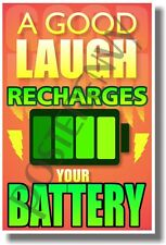 A Good Laugh Recharges Your Battery - New Classroom Motivational Poster