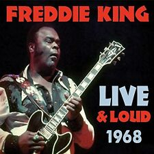 Freddie King - Live & Loud 1968 [New CD] UK - Import