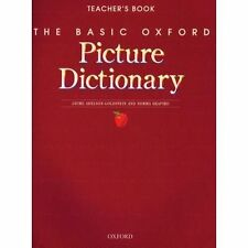The Basic Oxford Picture Dictionary: Teacher's Book, 2nd Edition - Norma Shapiro