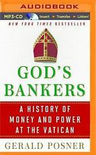 God's Bankers : A History of Money and Power at the Vatican by Gerald Posner...