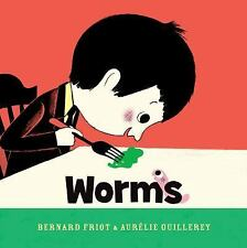 Worms by Yvette Ghione and Bernard Friot (2015, Hardcover)