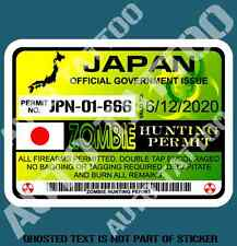 JAPANESE JAPAN ZOMBIE HUNTING PERMIT DECAL STICKER FUNNY REANIMATED LIVING DEAD