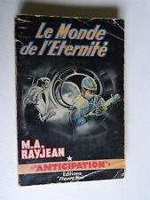 Anticipation  Fusée Fleuve Noir  N° 137 : le monde de l'éternité / M A RAYJEAN