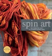 Spin Art: Mastering the Craft of Spinning Textured Yarn, Boggs, Jacey