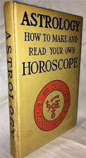 ASTROLOGY HOW TO MAKE AND READ YOUR OWN HOROSCOPE OCCULT SEPHARIAL 1920's WITCH
