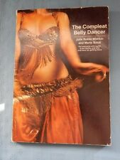 The Compleat Belly Dancer by Julie Russo Mishkin and Marta Schill (1973,...