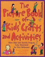 The Picture Book of Kids' Crafts and Activities by Roxanne Henderson - NEW