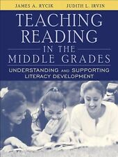 Teaching Reading in the Middle Grades: Understanding and Supporting Literacy Dev