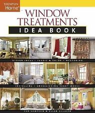 Window Treatments Idea Book by Home Decorating Institute Staff, Sue Sampson...