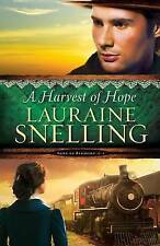 Snelling  Lauraine-Harvest Of Hope  A  BOOKH NEW