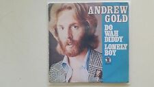 Andrew Gold - Do wah diddy/ Lonely boy 7'' Single SPAIN