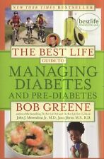 The Best Life Guide to Managing Diabetes and Pre-Dia...