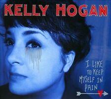Kelly Hogan - I Like to Keep Myself in Pain [Digipak] (CD, 2012, Anti)