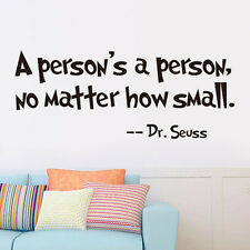A person's a person No Matter how small Wall Sticker Decals Home Room Art Decor