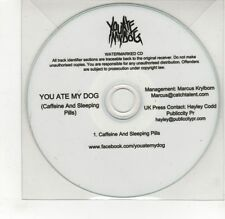 (GJ210) You Ate My Dog, Caffeine & Sleeping Pills - DJ CD