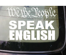 WE THE PEOPLE ASSAULT LIFE SPEAK ENGLISH DECAL LARGE SIZE TRUCK 6X6 *A112*