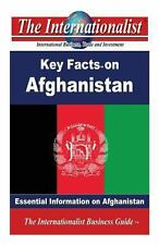 Key Facts on Afghanistan : Essential Information on Afghanistan by Patrick...
