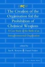 The Creation of the Organisation for the Prohibition of Chemical Weapons: NEW