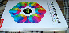 Color Management : A Comprehensive Guide for Graphic Designers by Sarah A....