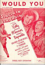 """SINGIN' IN THE RAIN Sheet Music """"Would You"""" Gene Kelly Debbie Reynolds"""