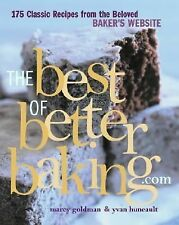 The Best of BetterBaking.com: 175 Classic Recipes from the Beloved Baker's Websi