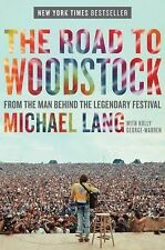 The Road to Woodstock by Lang, Michael