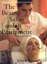 The Beauty Salon and Its Equipment by John V. Simmons (1995, Paperback)