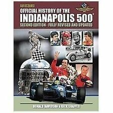 Autocourse Official Illustrated History of the Indianapolis 500: Revised and Upd