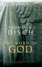 The Word of God: Or, Holy Writ Rewritten, Disch, Thomas M, Good Books