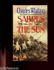 SABRES IN THE SUN ( novel of 1st Burma War 1823) C Whiting,  1st HB/dj VG/VG