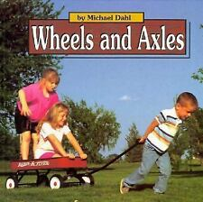 Wheels and Axles (Early Reader Science)