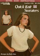 Leisure Arts 318 Quick Knit Sweaters Easy Knitting Patterns Tee Top 1984