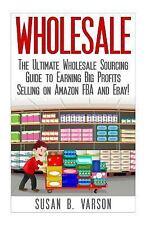 Wholesale - Amazon FBA - Selling on Amazon - Amazon Business - How to Sell on...