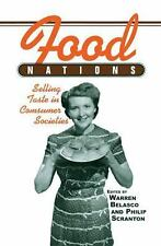 Food Nations: Selling Taste in Consumer Societies (Hagley Perspectives-ExLibrary