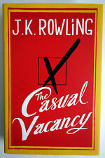 The Casual Vacancy by J. K. Rowling HC/DJ 1st/1st 2012 ISBN: 9780316228534 VGC