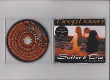 Maxi CD Deep Down/Suffer & Die (A Story ´Bout Life) 05 Tracks