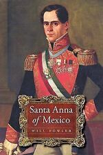 Santa Anna of Mexico by Fowler, Will