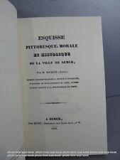 Bocquin Ville de semur esquisse pitoresque 1839 réédition numéroté de 1996